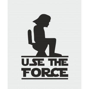 Use the force , Toilettentüraufkleber