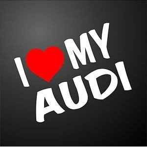 """I love my Audi"""